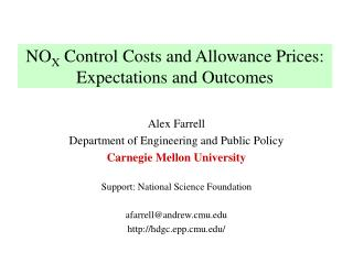 NO X  Control Costs and Allowance Prices:  Expectations and Outcomes