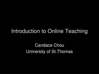 Introduction to Online Teaching