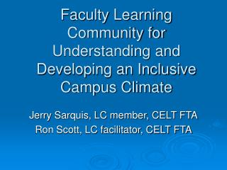 Faculty Learning Community for Understanding and Developing an Inclusive Campus Climate