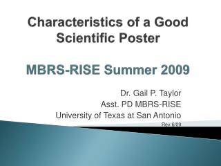 Characteristics of a Good Scientific  Poster MBRS-RISE Summer 2009