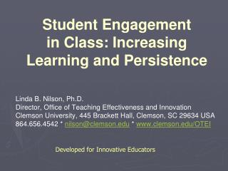 Student Engagement       in Class: Increasing Learning and Persistence
