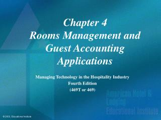Chapter 4 Rooms Management and Guest Accounting Applications