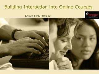 Building Interaction into Online Courses