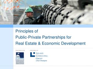Principles of  Public-Private Partnerships for Real Estate & Economic Development