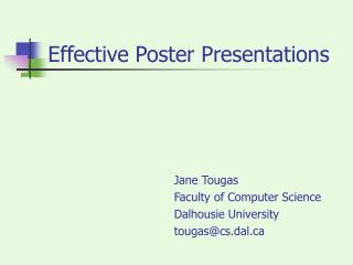 Effective Poster Presentations