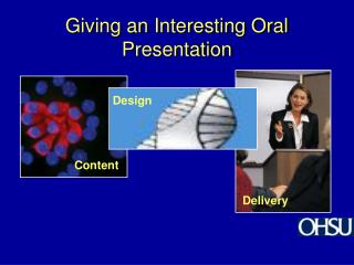 Giving an Interesting Oral Presentation