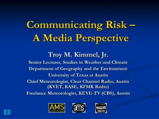 Communicating Risk – A Media Perspective