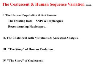 The Coalescent & Human Sequence Variation  (11.6.02)