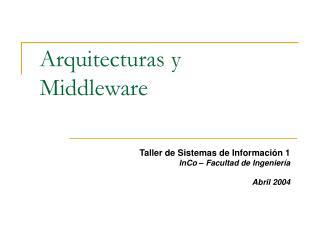 Arquitecturas y Middleware