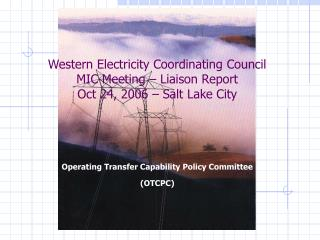 Operating Transfer Capability Policy Committee (OTCPC)