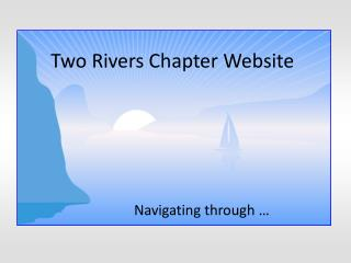 Two Rivers Chapter Website