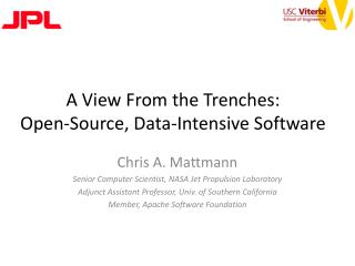 A View From the Trenches:  Open-Source, Data-Intensive Software