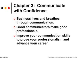 Chapter 3:  Communicate with Confidence