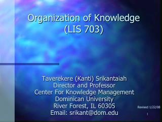 Organization of Knowledge (LIS 703)