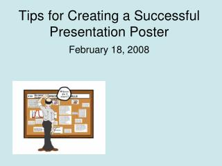 Tips for Creating a Successful Presentation Poster
