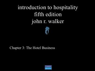Chapter 3: The Hotel Business