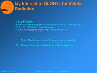 My Interest in GLORY: Total Solar Radiation
