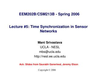 Lecture #5: Time Synchronization in Sensor Networks