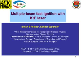 Multiple-beam fast ignition with  KrF laser