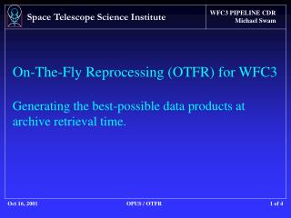 OTFR (On-The-Fly Reprocessing)