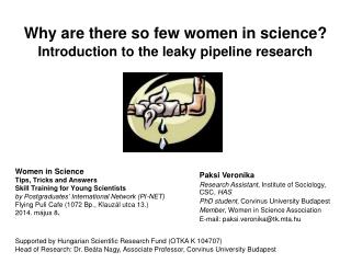 Why are there so few women in science? Introduction to the leaky pipeline research