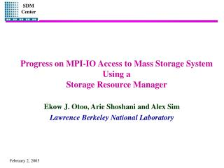 Progress on MPI-IO Access to Mass Storage System Using a Storage Resource Manager