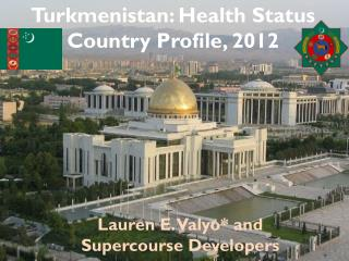 Turkmenistan: Health Status Country Profile, 2012