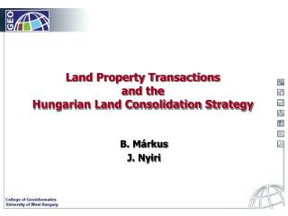 Land Property Transactions and the Hungarian Land Consolidation Strategy