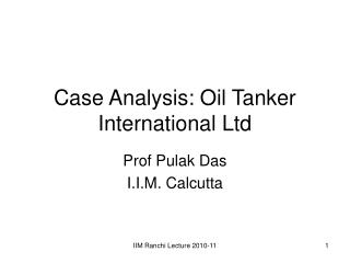Case Analysis: Oil Tanker International Ltd