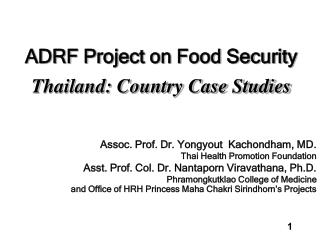 ADRF Project on Food Security Thailand: Country Case Studies