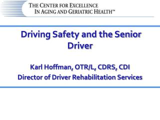 Driving Safety and the Senior Driver
