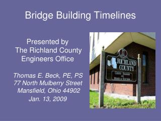 Bridge Building Timelines