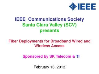 IEEE  Communications Society Santa Clara Valley (SCV) presents