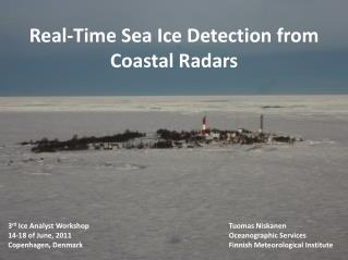 Real-Time Sea Ice Detection from Coastal Radars
