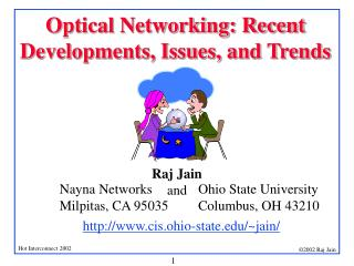 Optical Networking: Recent Developments, Issues, and Trends