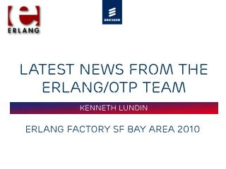 Latest News from the Erlang/OTP team