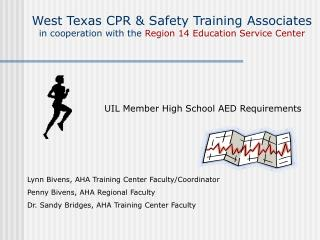 West Texas CPR  Safety Training Associates in cooperation with the Region 14 Education Service Center