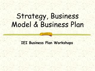 Strategy, Business Model & Business Plan