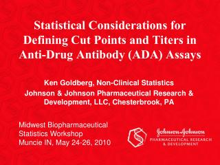 Statistical Considerations for Defining Cut Points and Titers in Anti-Drug Antibody (ADA) Assays