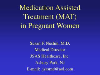 Medication Assisted Treatment (MAT) in Pregnant Women