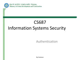 CS687 Information Systems Security