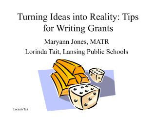 Turning Ideas into Reality: Tips for Writing Grants