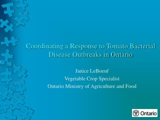 Coordinating a Response to Tomato Bacterial Disease Outbreaks in Ontario