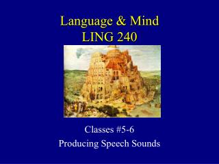 Language & Mind LING 240