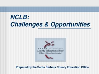 NCLB:  Challenges & Opportunities