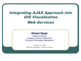 Integrating AJAX Approach into GIS Visualization Web Services