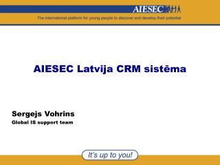 AIESEC Latvija CRM sistēma