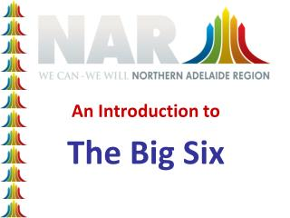 An Introduction to  The Big Six