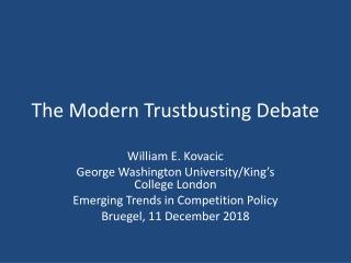 The Modern Trustbusting Debate