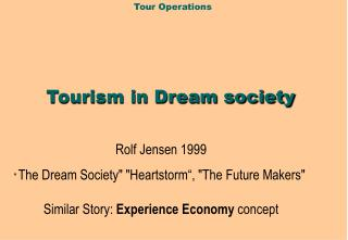 Tourism in Dream society